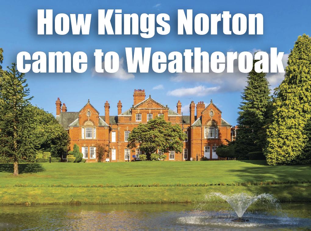 How Kings Norton came to Weatheroak